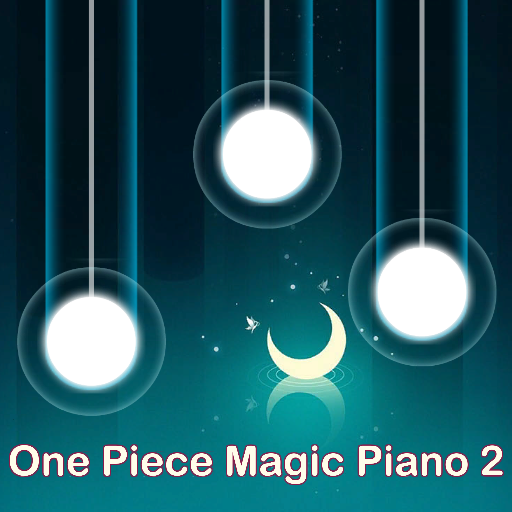 Magic Piano for One Piece